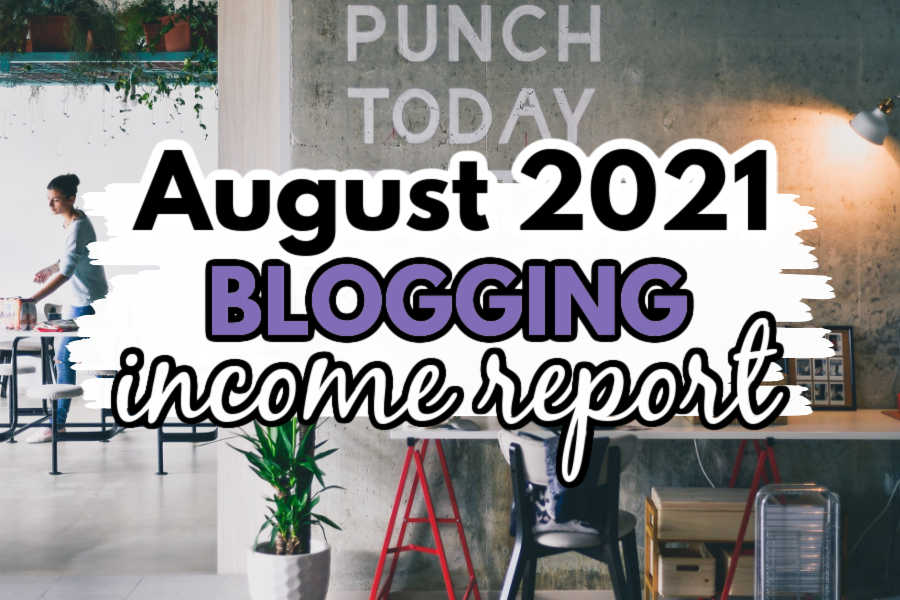 august 2021 blog income report